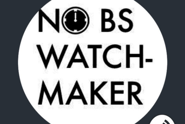 No BS Watchmaking Show podcast by Anthony, the No Bullshit Watchmaker